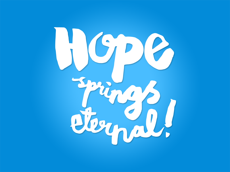 hope_springs_eternal